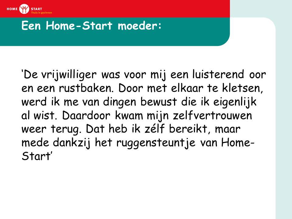 Een Home-Start moeder: 'De vrijwilliger was voor mij een luisterend oor en een rustbaken. Door met elkaar te kletsen, werd ik me van dingen bewust die