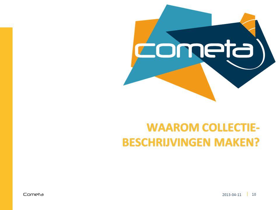 2013-04-11 10 | WAAROM COLLECTIE- BESCHRIJVINGEN MAKEN?