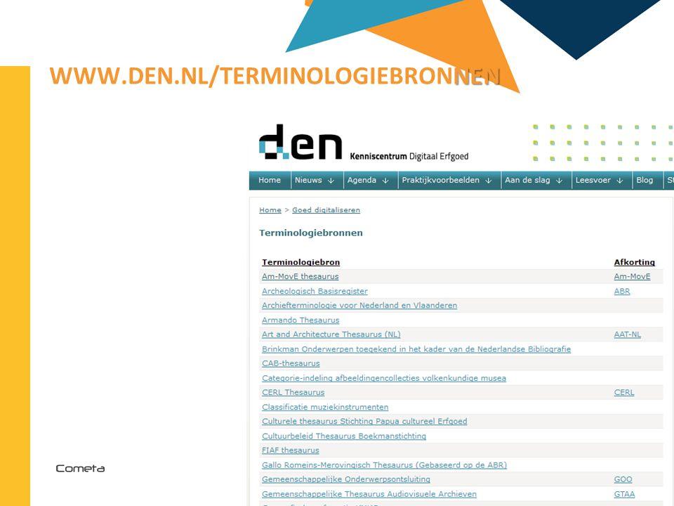 2013-04-11 58 | NEN WWW.DEN.NL/TERMINOLOGIEBRONNEN