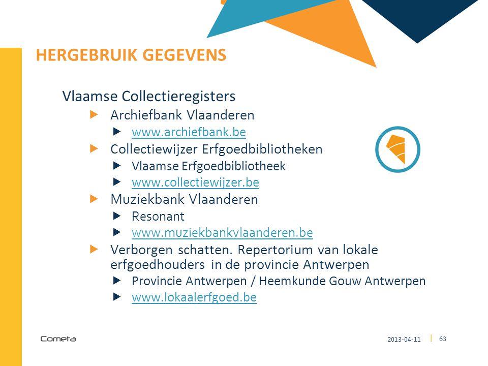 2013-04-11 63 | HERGEBRUIK GEGEVENS Vlaamse Collectieregisters  Archiefbank Vlaanderen  www.archiefbank.be www.archiefbank.be  Collectiewijzer Erfg