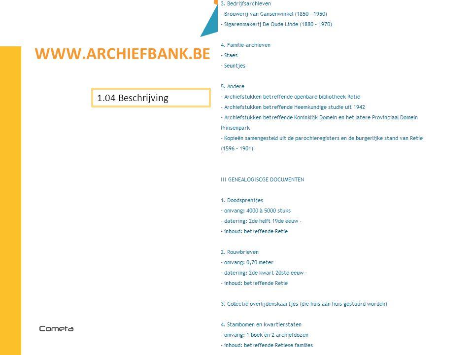 2013-04-11 96 | WWW.ARCHIEFBANK.BE 1.04 Beschrijving