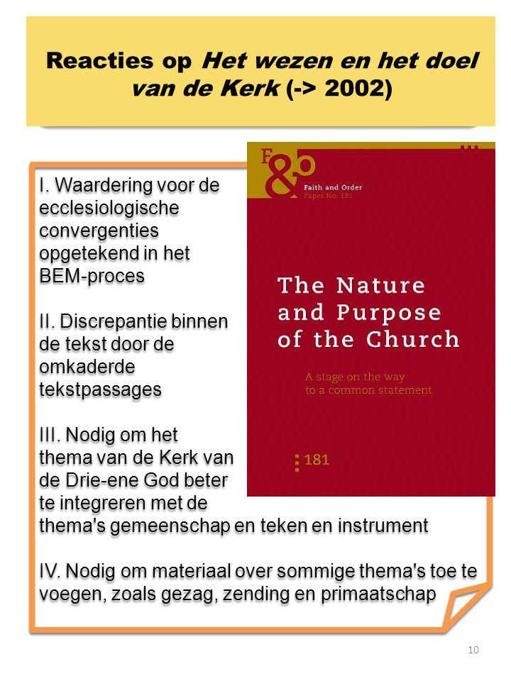 10 I.Waardering voor de ecclesiologische convergenties opgetekend in het BEM-proces II.