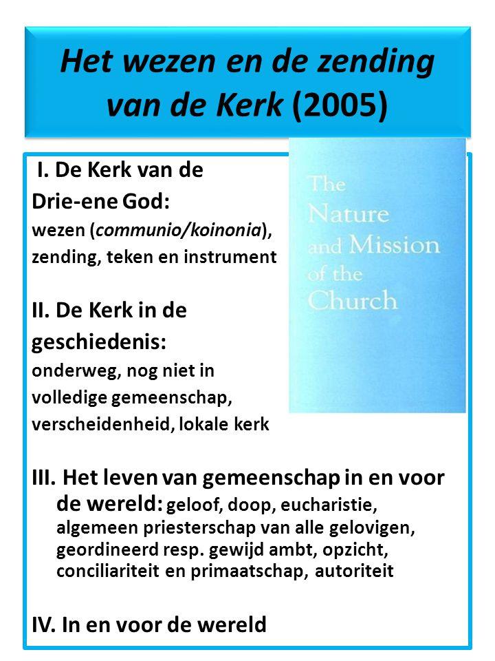 Het wezen en de zending van de Kerk (2005) I.