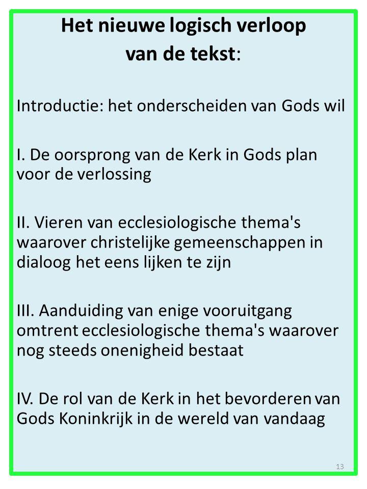 Het nieuwe logisch verloop van de tekst: Introductie: het onderscheiden van Gods wil I.