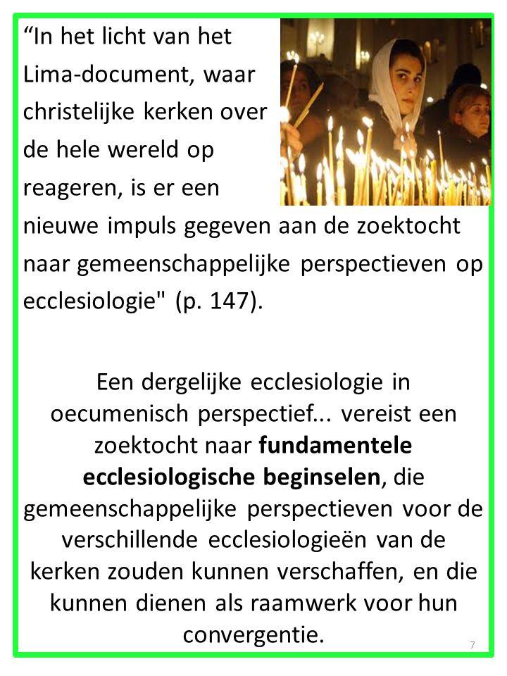 Convergenties in fundamentele ecclesio- logische beginselen 28