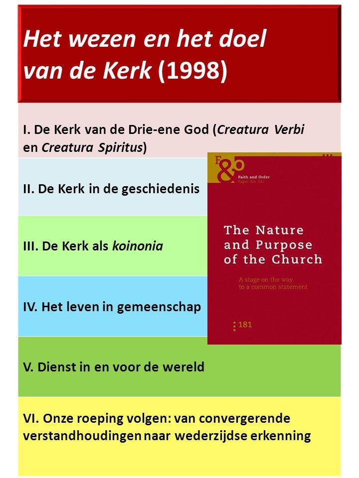 Het wezen en het doel van de Kerk (1998) I.