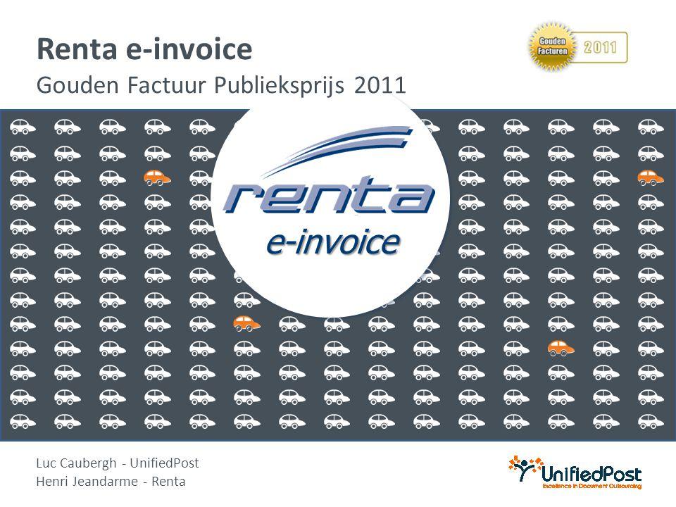 e-invoice e-invoice Renta e-invoice Gouden Factuur Publieksprijs 2011 Luc Caubergh - UnifiedPost Henri Jeandarme - Renta