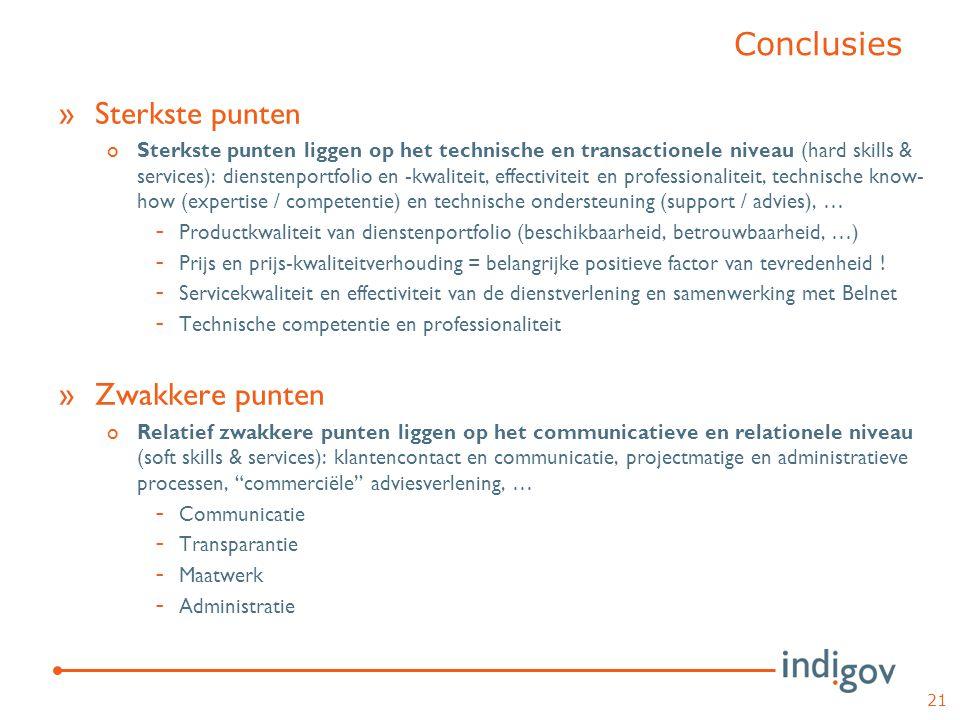 »Sterkste punten oSterkste punten liggen op het technische en transactionele niveau (hard skills & services): dienstenportfolio en -kwaliteit, effecti
