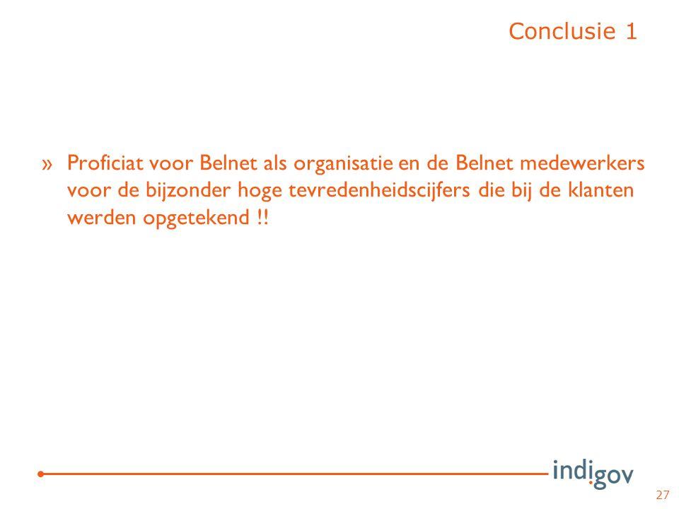 »Proficiat voor Belnet als organisatie en de Belnet medewerkers voor de bijzonder hoge tevredenheidscijfers die bij de klanten werden opgetekend !! 27