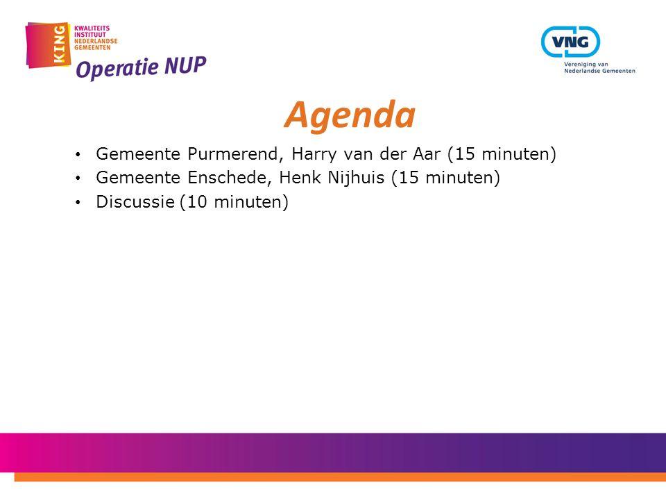 • Gemeente Purmerend, Harry van der Aar (15 minuten) • Gemeente Enschede, Henk Nijhuis (15 minuten) • Discussie (10 minuten) Agenda