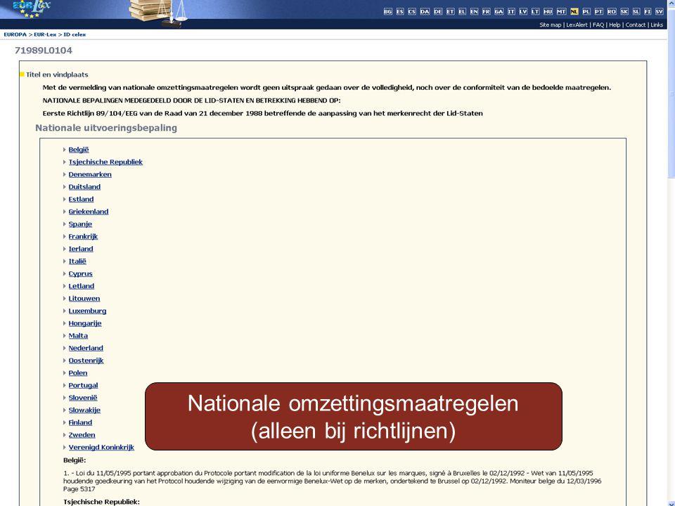 Nationale omzettingsmaatregelen (alleen bij richtlijnen)