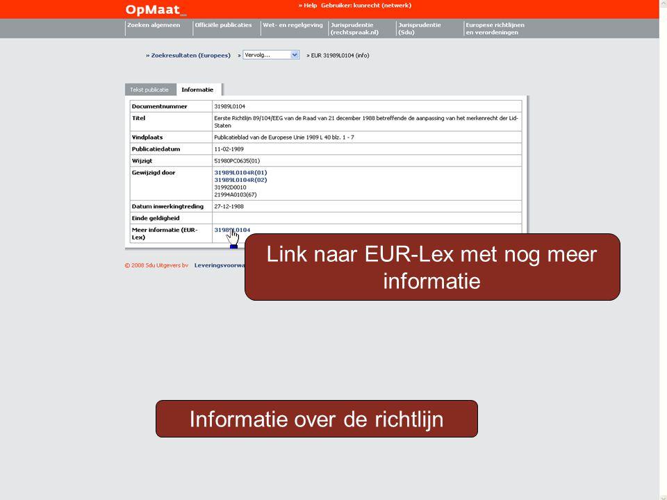 Informatie over de richtlijn Link naar EUR-Lex met nog meer informatie