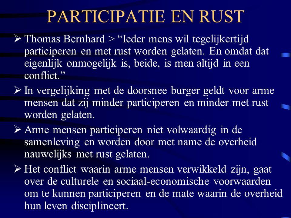 """PARTICIPATIE EN RUST  Thomas Bernhard > """"Ieder mens wil tegelijkertijd participeren en met rust worden gelaten. En omdat dat eigenlijk onmogelijk is,"""