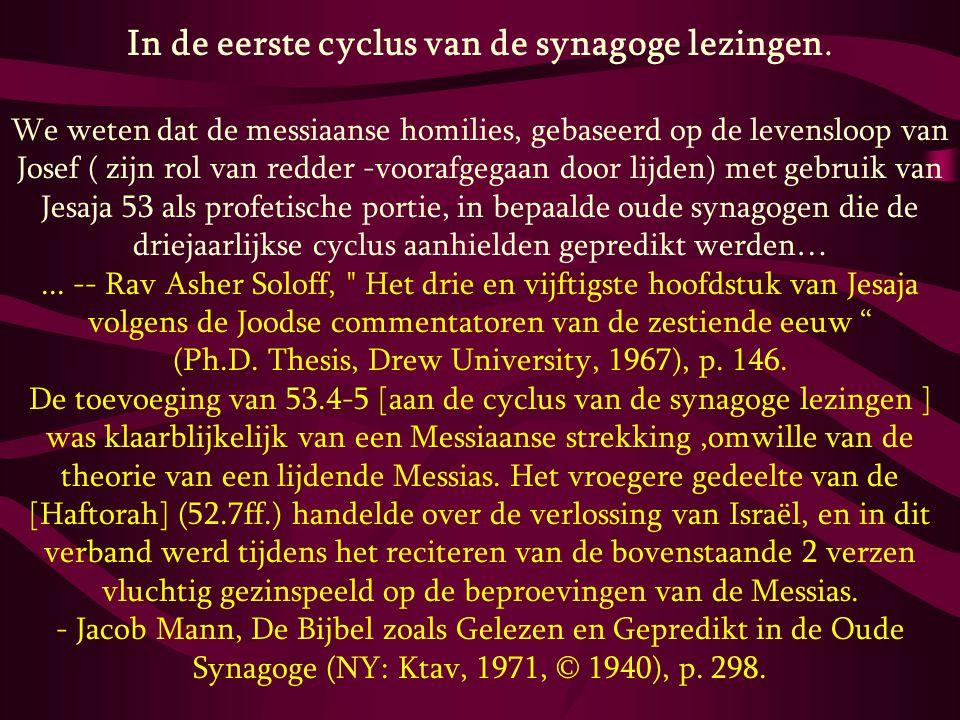 In de eerste cyclus van de synagoge lezingen. We weten dat de messiaanse homilies, gebaseerd op de levensloop van Josef ( zijn rol van redder -voorafg