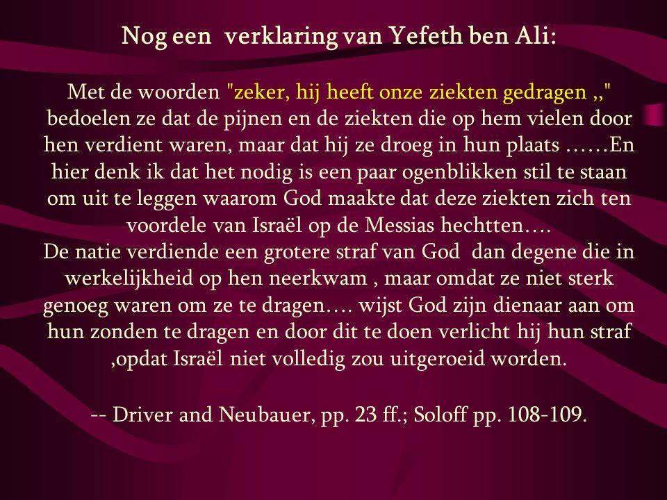 Nog een verklaring van Yefeth ben Ali: Met de woorden