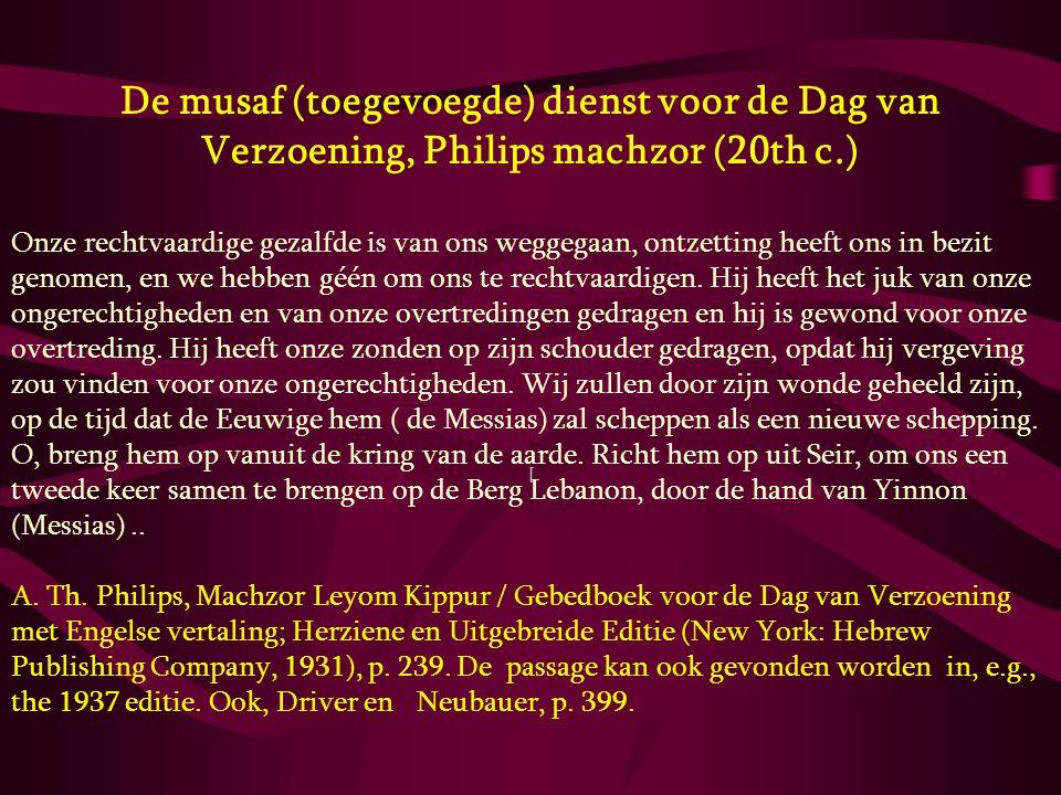 De musaf (toegevoegde) dienst voor de Dag van Verzoening, Philips machzor (20th c.) Onze rechtvaardige gezalfde is van ons weggegaan, ontzetting heeft