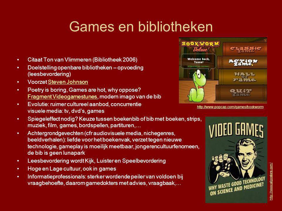 Games en bibliotheken •Citaat Ton van Vlimmeren (Bibliotheek 2006) •Doelstelling openbare bibliotheken – opvoeding (leesbevordering) •Voorzet Steven J