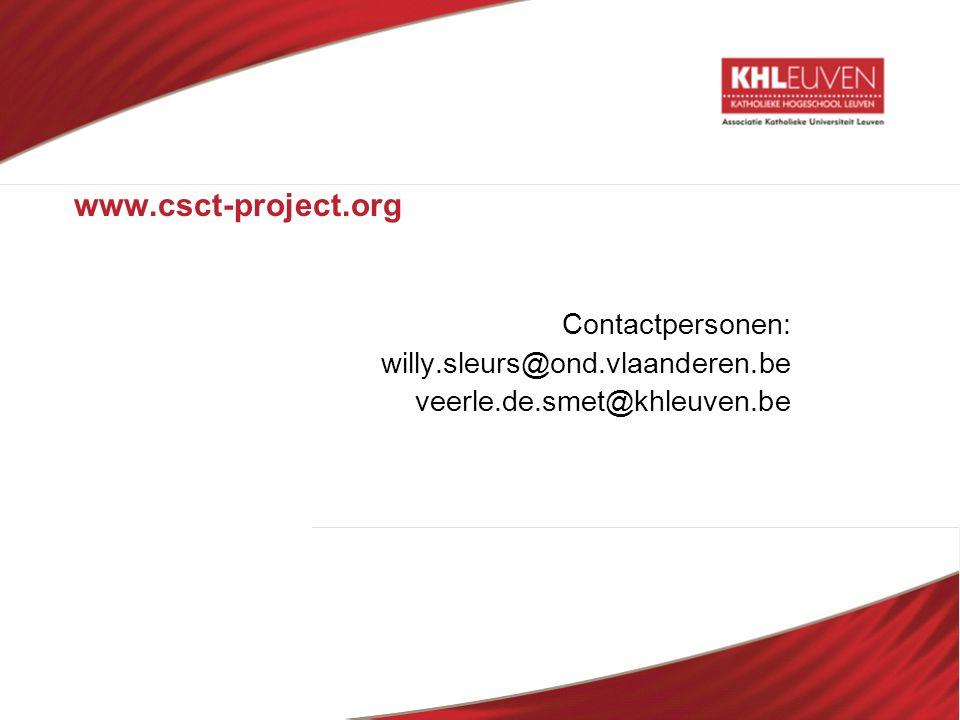 www.csct-project.org Contactpersonen: willy.sleurs@ond.vlaanderen.be veerle.de.smet@khleuven.be