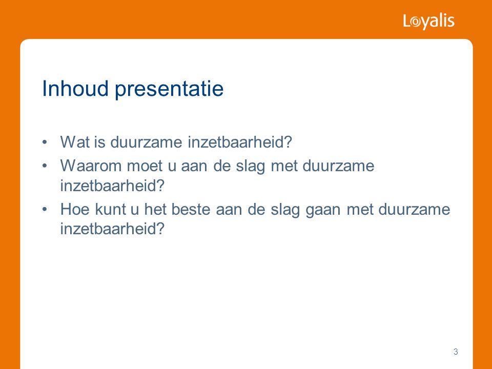 3 Inhoud presentatie •Wat is duurzame inzetbaarheid.