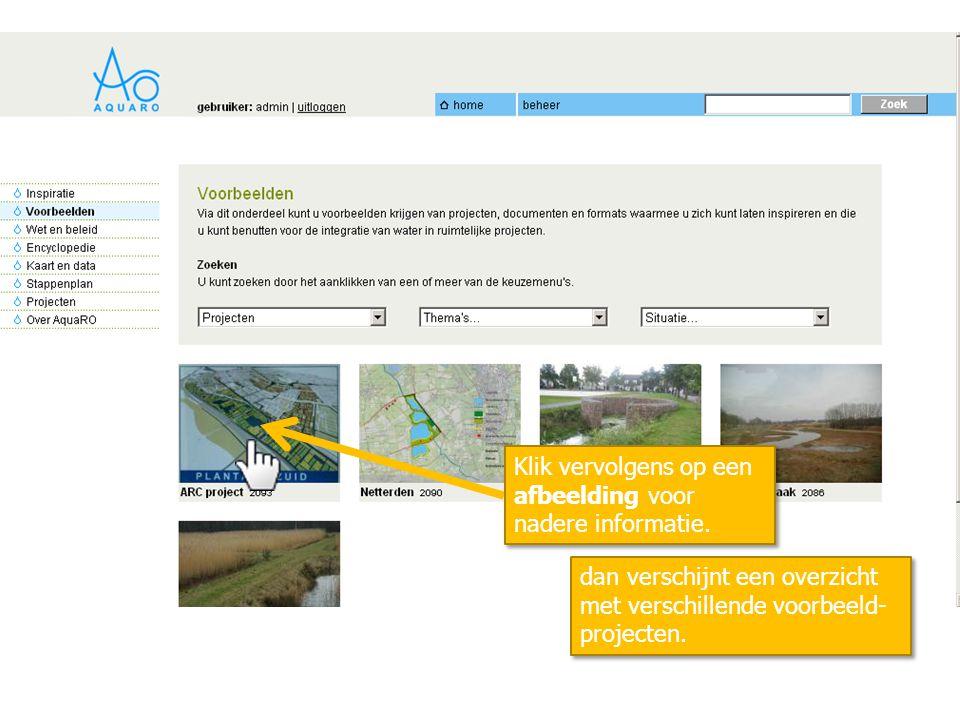 dan verschijnt een overzicht met verschillende voorbeeld- projecten. Klik vervolgens op een afbeelding voor nadere informatie.