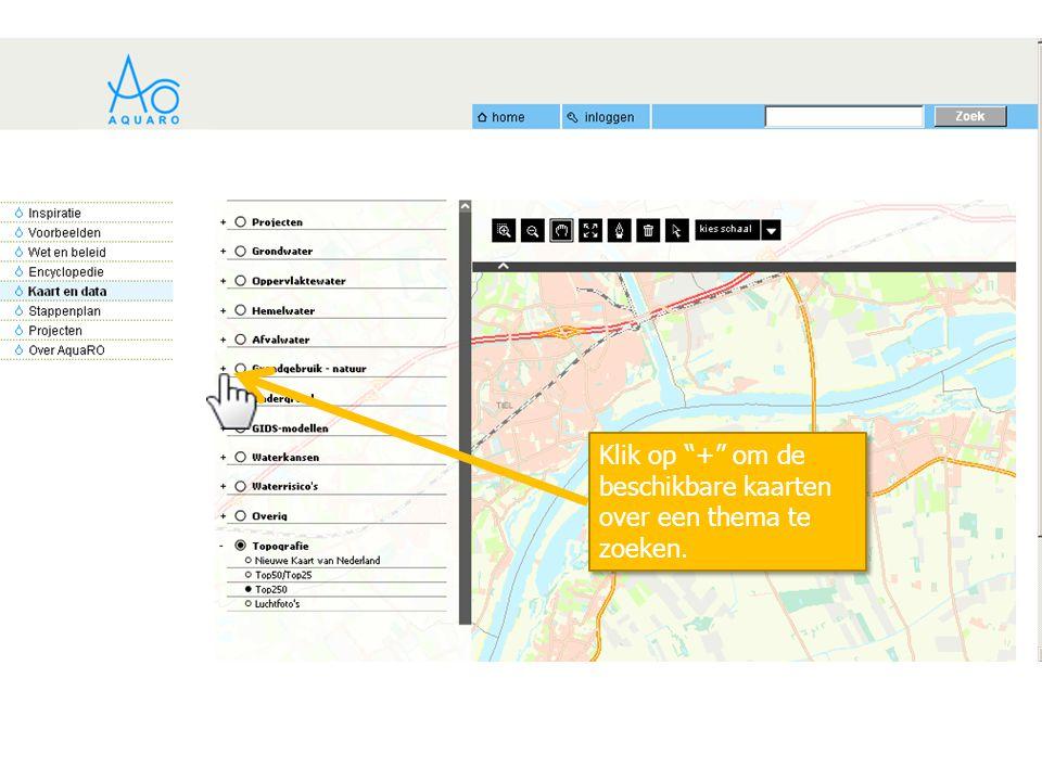Klik op + om de beschikbare kaarten over een thema te zoeken.