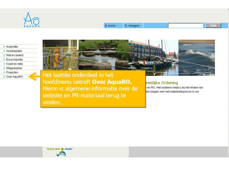 Het laatste onderdeel in het hoofdmenu betreft Over AquaRO. Hierin is algemene informatie over de website en PR-materiaal terug te vinden. Het laatste