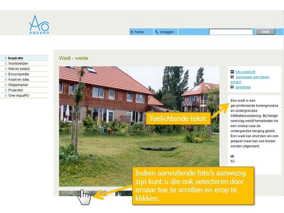Indien aanvullende foto's aanwezig zijn kunt u die ook selecteren door ernaar toe te scrollen en erop te klikken. Toelichtende tekst