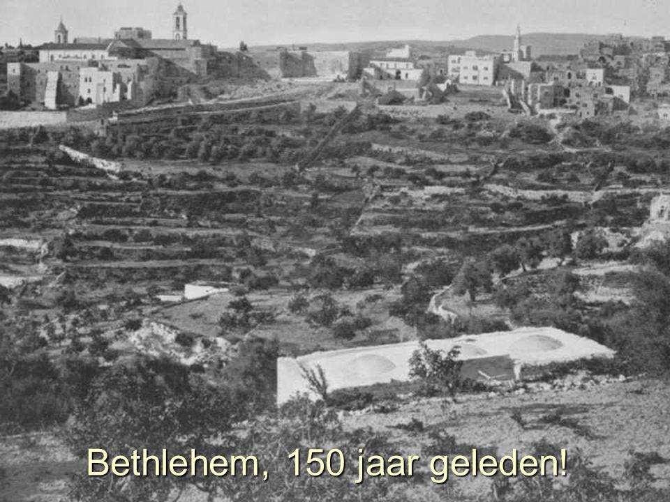 Bethlehem, 150 jaar geleden!