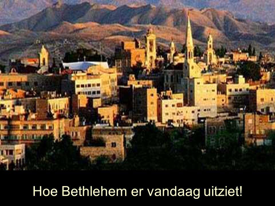 Hoe Bethlehem er vandaag uitziet!