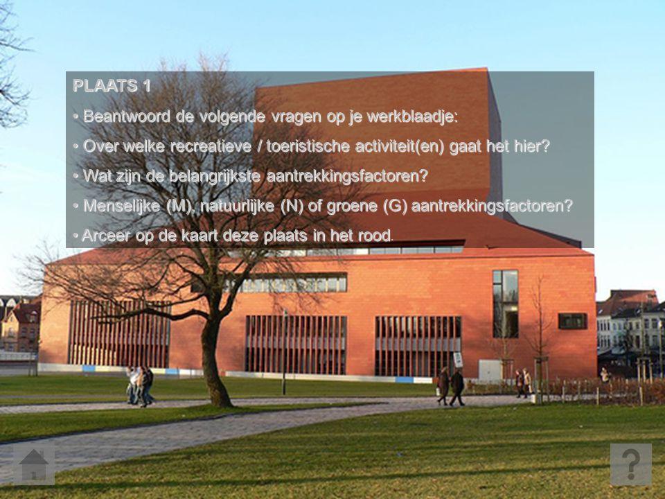 PLAATS 1 • Beantwoord de volgende vragen op je werkblaadje: • Over welke recreatieve / toeristische activiteit(en) gaat het hier? • Wat zijn de belang