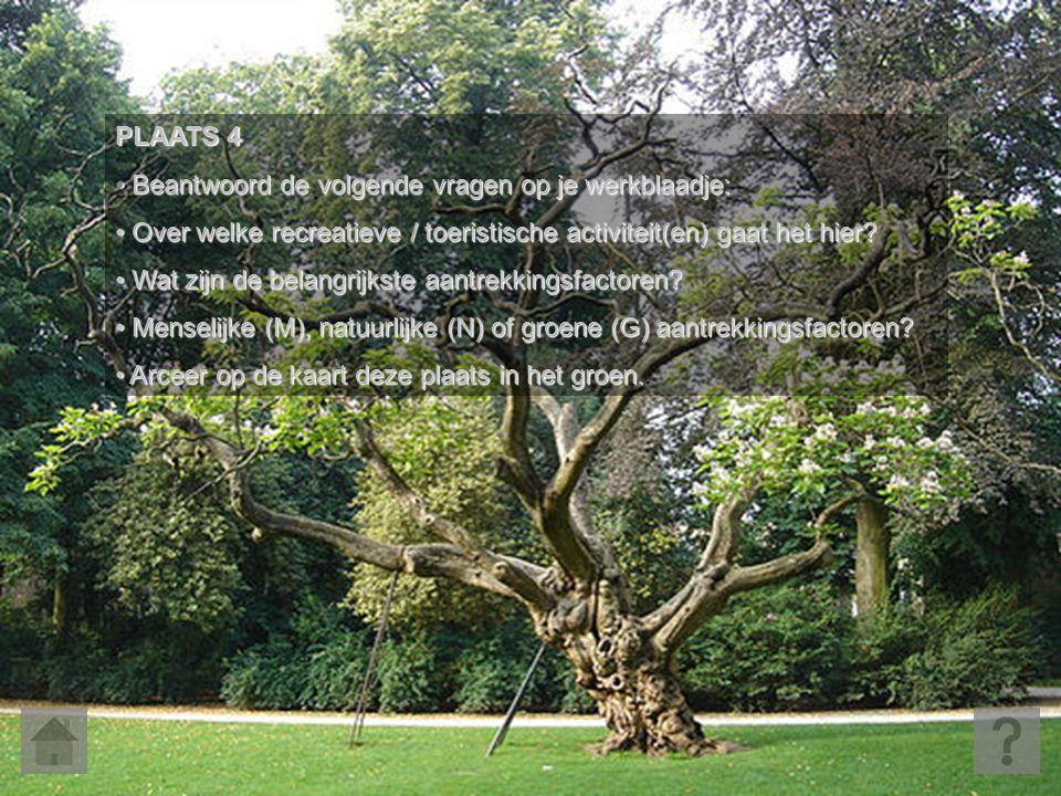 PLAATS 4 • Beantwoord de volgende vragen op je werkblaadje: • Over welke recreatieve / toeristische activiteit(en) gaat het hier? • Wat zijn de belang
