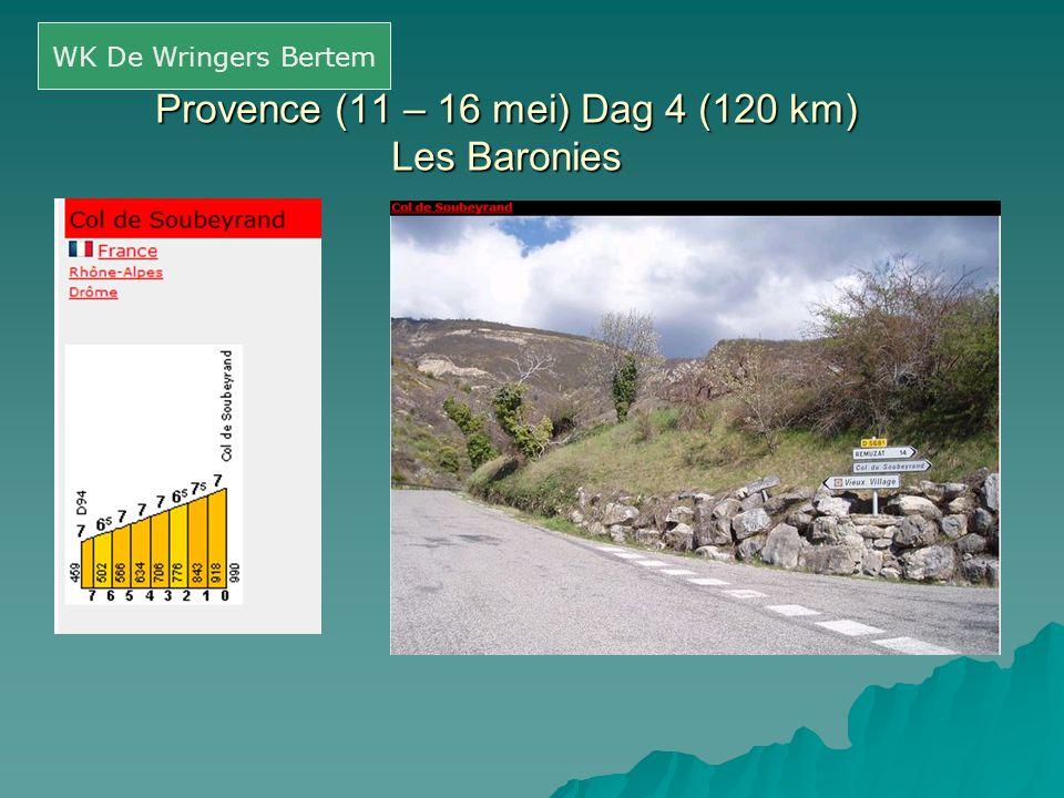 Provence (11 – 16 mei) Dag 4 (120 km) Les Baronies WK De Wringers Bertem
