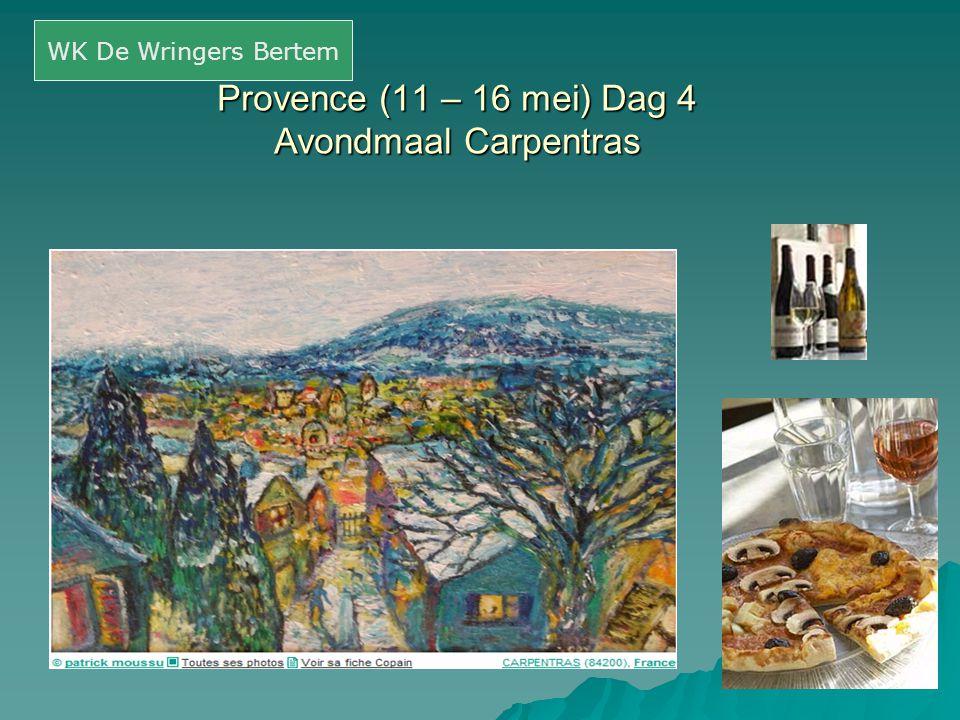Provence (11 – 16 mei) Dag 4 Avondmaal Carpentras WK De Wringers Bertem