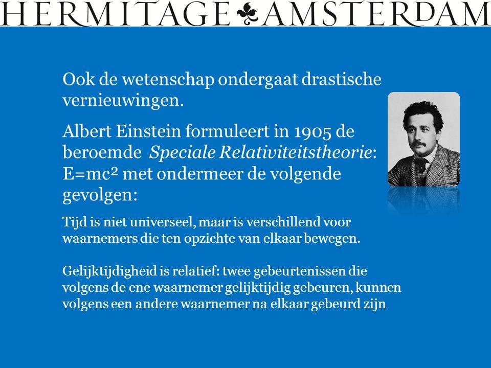 Ook de wetenschap ondergaat drastische vernieuwingen. Albert Einstein formuleert in 1905 de beroemde Speciale Relativiteitstheorie: E=mc² met ondermee