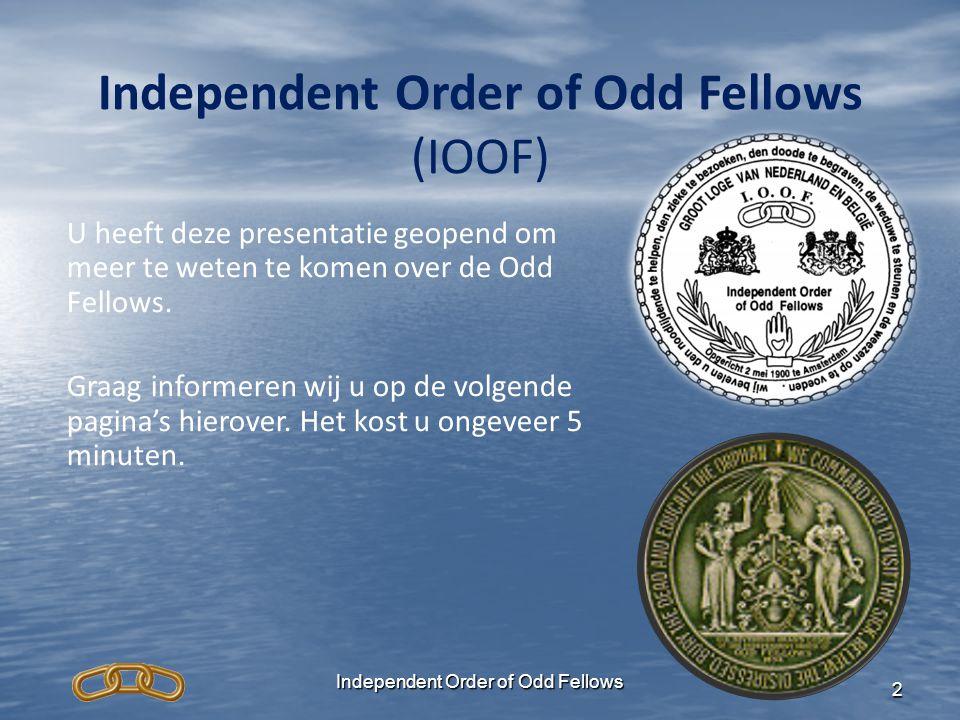 2 (IOOF) U heeft deze presentatie geopend om meer te weten te komen over de Odd Fellows. Graag informeren wij u op de volgende pagina's hierover. Het