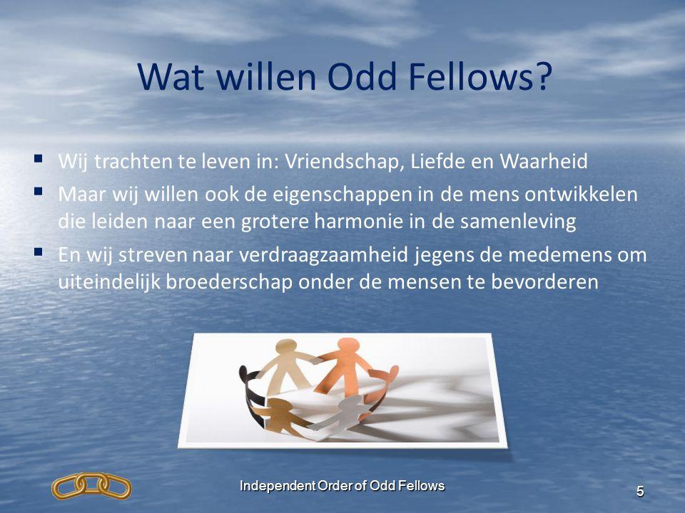 Independent Order of Odd Fellows 6 Kunnen Odd Fellows dat wel.