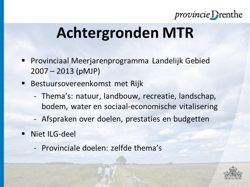 Financieringsstromen  ILG: voornamelijk Rijksgeld, beperkt aandeel provinciale co-financiering  Niet ILG: voornamelijk POP en gelden derden, klein deel provinciale co-financiering