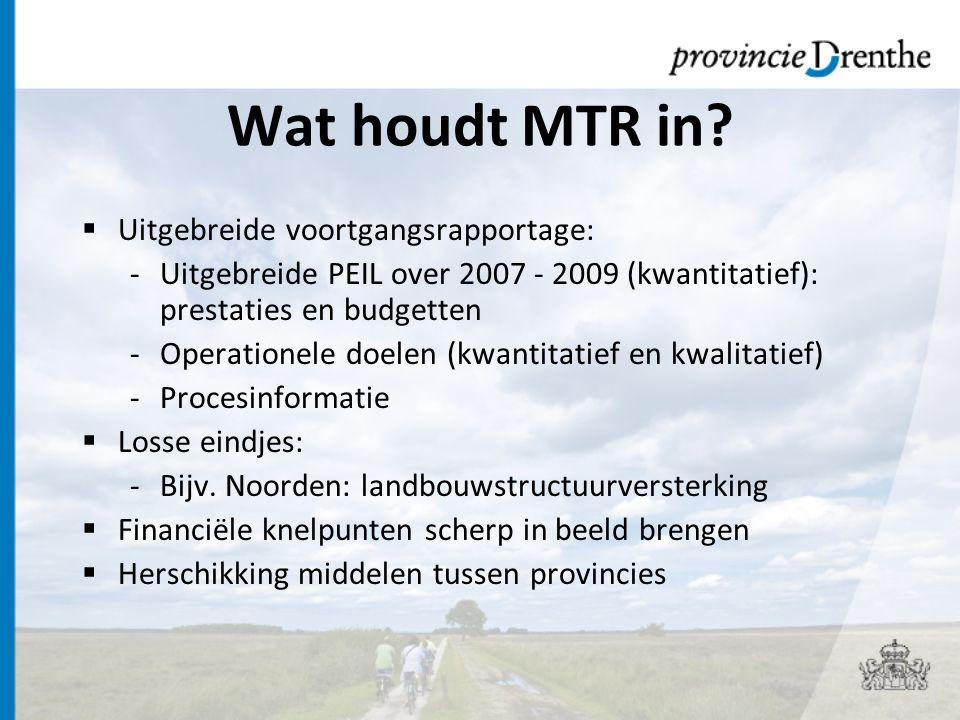 Planning  Landelijke rapportage: eind mei gereed  Provinciale rapportage: uiterlijk 15 juli 2010 aanleveren bij het Rijk -juni GS, daarna toezending aan PS
