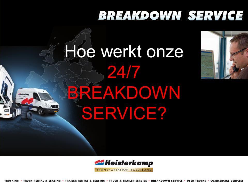 WIJ WERKEN VOOR: 24/7 BREAKDOWN SERVICE • Het eigen Heisterkamp wagenpark • Diverse grote vloten, waaronder: Ewals Cargo Care / DHL / P&O Ferrymasters / TNT / Emons - v.Huët/ Van den Bosch • Diverse garagebedrijven • Constructeurs • Partners : ADAC, S24 Austr., Falck, Way Ass.24h, UTA, Shell