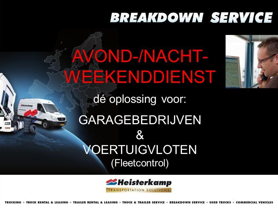 24/7 BREAKDOWN SERVICE dé oplossing voor: • TRUCK GARAGES met 24-uurs full service bereikbaarheid • TRAILERWERKPLAATSEN met 24-uurs service • HYDRAULIEK & OPBOUW-SPECIALISTEN met 24-uurs service