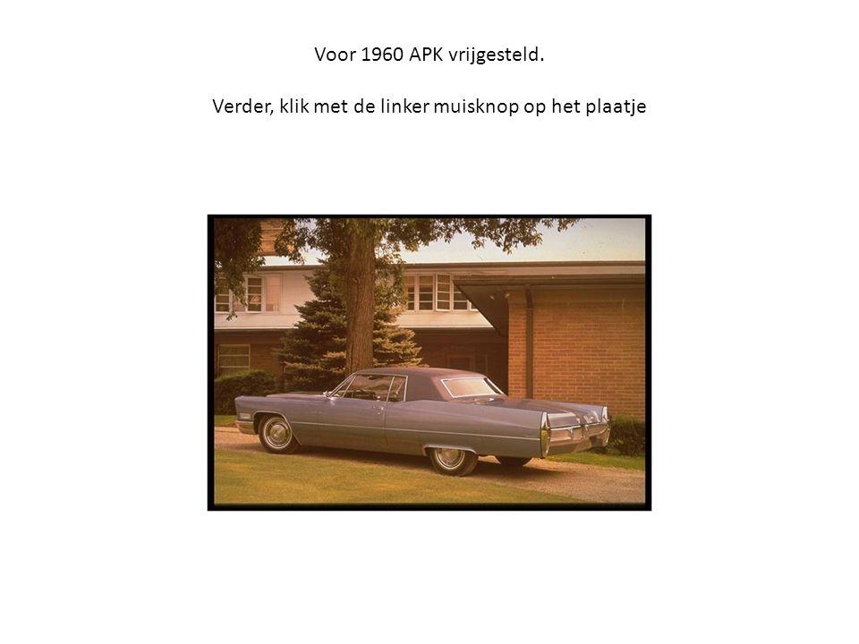 Voor 1960 APK vrijgesteld. Verder, klik met de linker muisknop op het plaatje