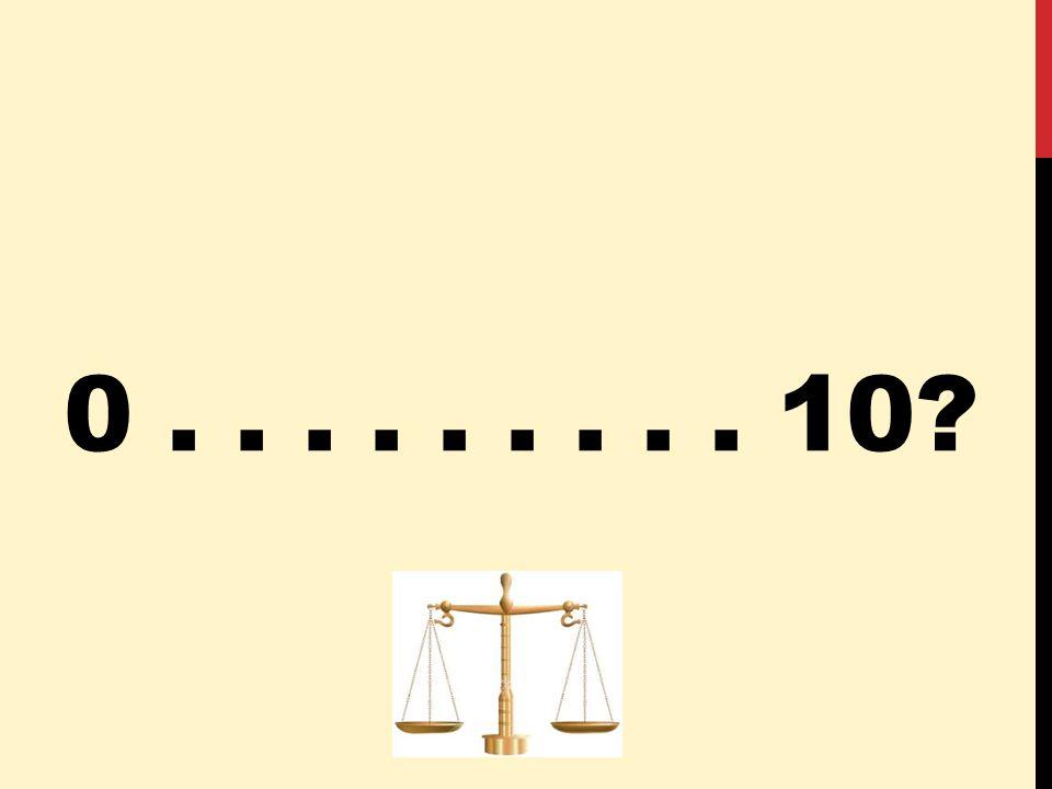 0......... 10?