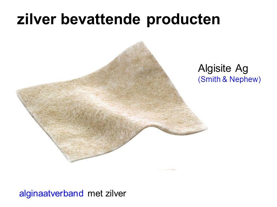 zilver bevattende producten alginaatverband met zilver Algisite Ag (Smith & Nephew)