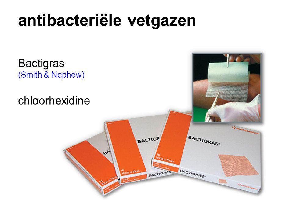 antibacteriële vetgazen Bactigras (Smith & Nephew) chloorhexidine