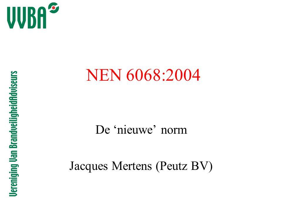 NEN 6068:2004 De 'nieuwe' norm Jacques Mertens (Peutz BV)