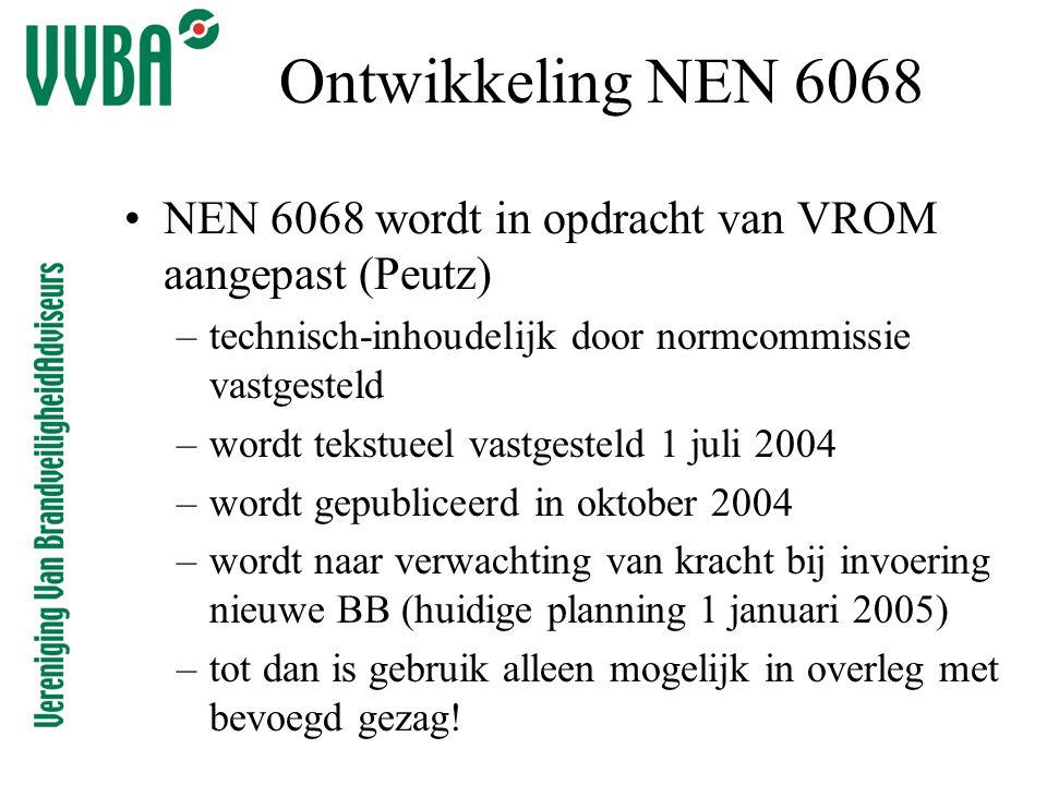 Ontwikkeling NEN 6068 •NEN 6068 wordt in opdracht van VROM aangepast (Peutz) –technisch-inhoudelijk door normcommissie vastgesteld –wordt tekstueel va