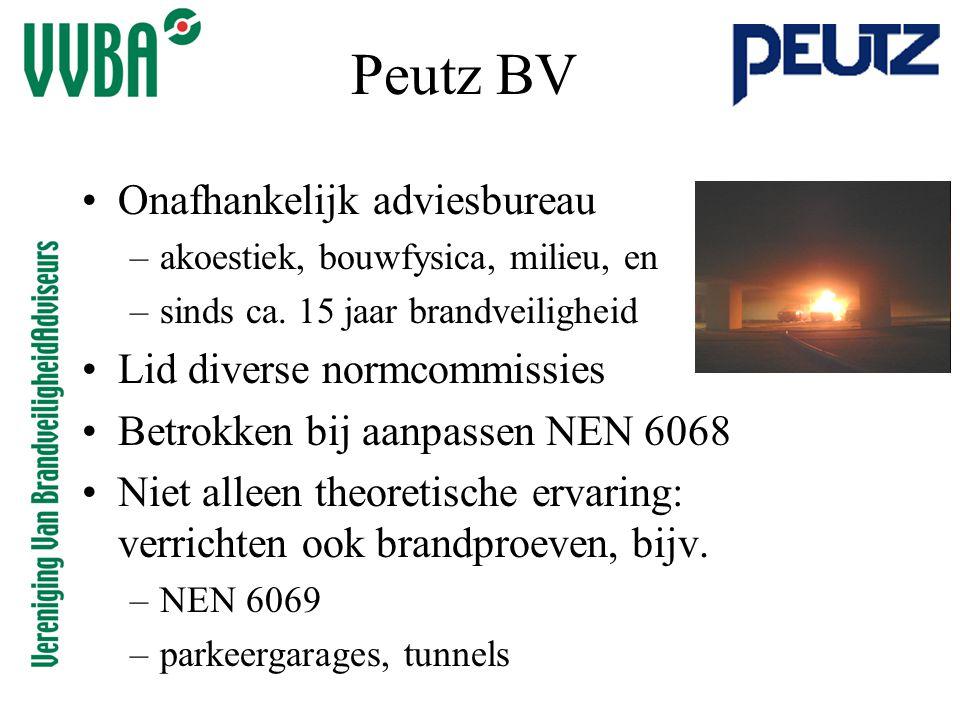 Peutz BV •Onafhankelijk adviesbureau –akoestiek, bouwfysica, milieu, en –sinds ca. 15 jaar brandveiligheid •Lid diverse normcommissies •Betrokken bij