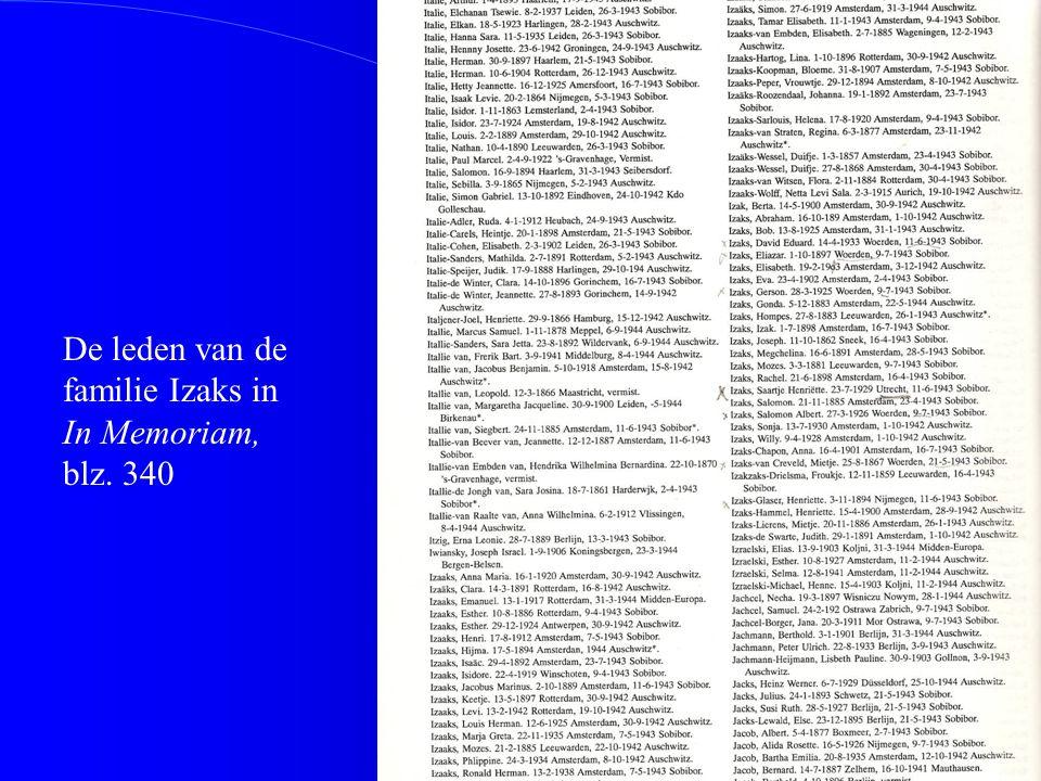 De leden van de familie Izaks in In Memoriam, blz. 340