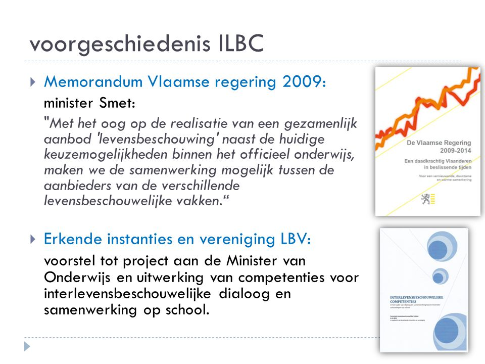 voorgeschiedenis ILBC  Memorandum Vlaamse regering 2009: minister Smet: