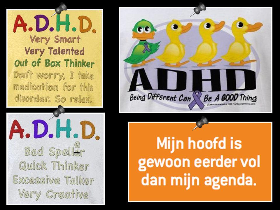 Gelukkig komt er steeds meer aandacht over de positieve kenmerken van ADHD.